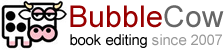 BubbleCow - professional copy editing services